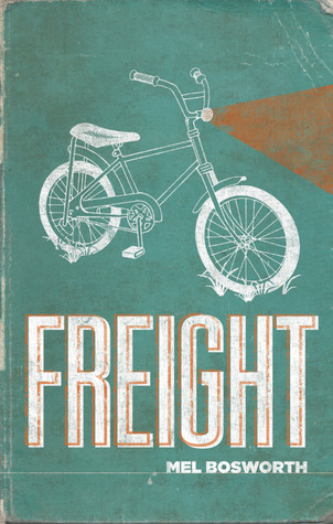 """""""Freight"""" by Mel Bosworth (reviewed by Martin McCaulay)"""
